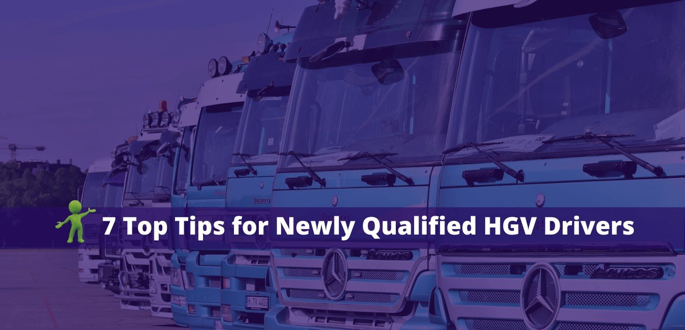 Read more about the article 7 Top Tips for Newly Qualified HGV Drivers
