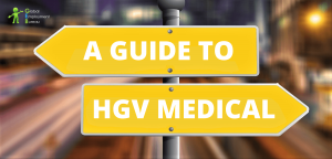 A Guide to HGV Driver Medical