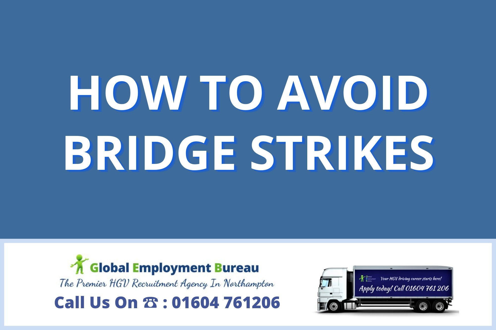 You are currently viewing HGV Driving | How To Avoid Bridge Strikes