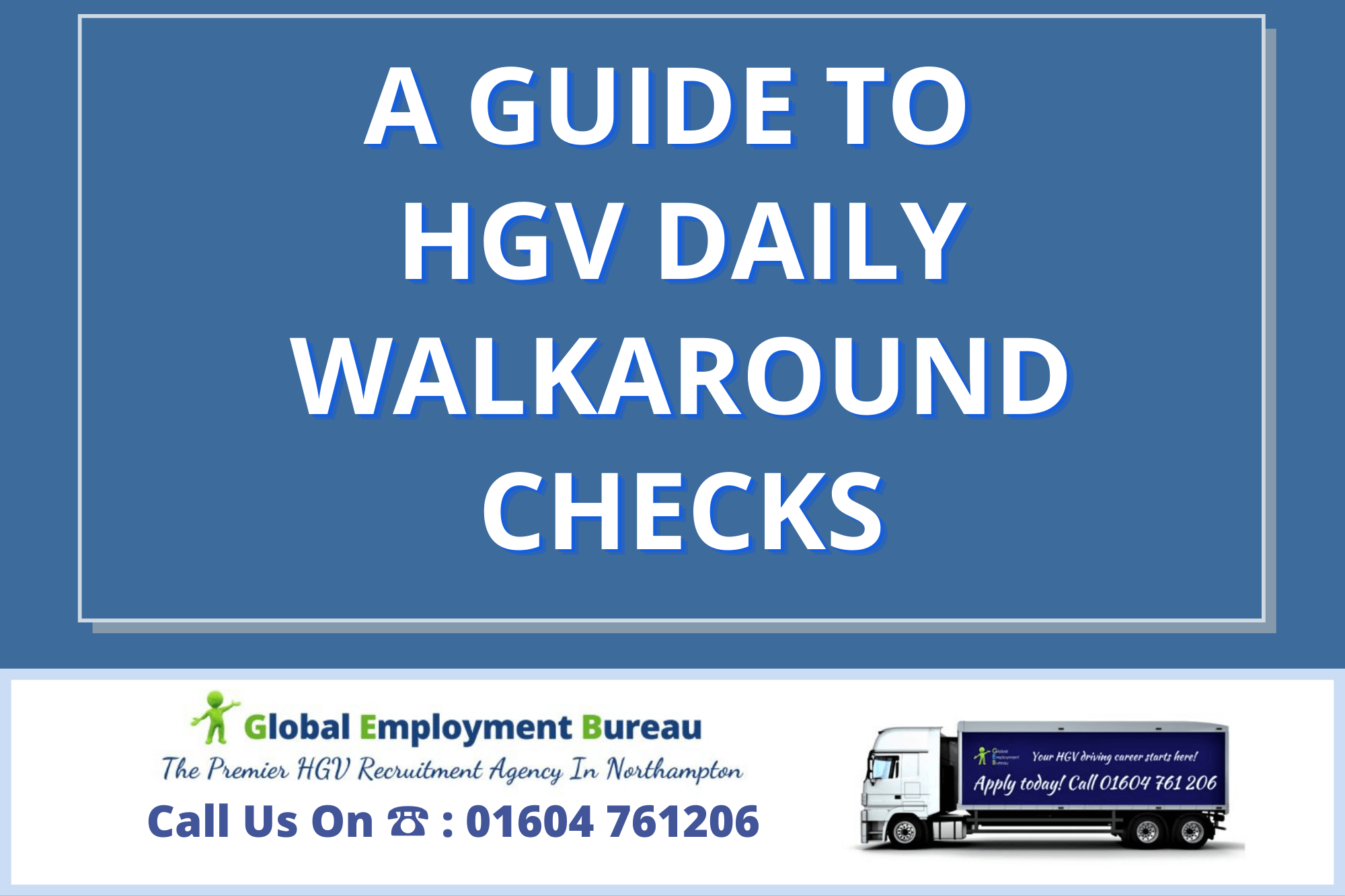 Read more about the article A Guide to HGV Daily Walkaround Checks