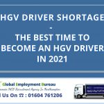 The Best Time To Become An HGV Driver In 2021